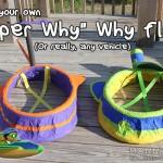 """DIY """"Super Why"""" Why Flyer Tutorial"""
